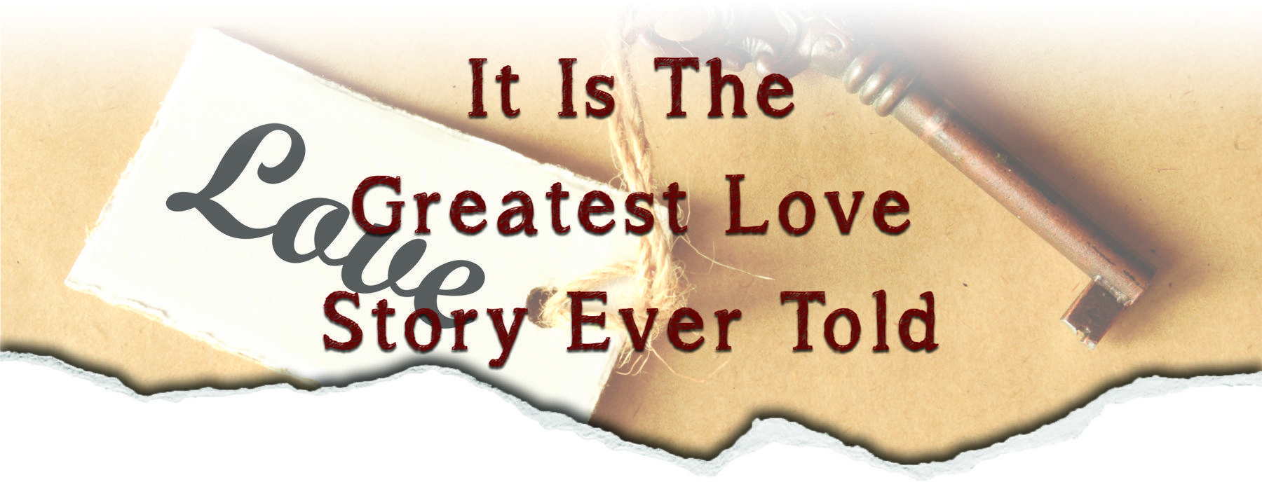 It Is The Greatest Love Story Ever Told